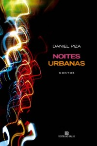 Mara Vanessa Torres - Daniel Piza e suas noites urbanas- imagem3