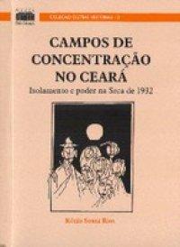 CAMPOS_DE_CONCENTRACAO_NO_CEARA_1297422779P