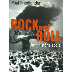 Rock and roll uma história social