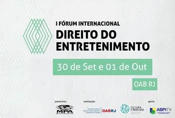 I Fórum Internacional de Direito do Entretenimento