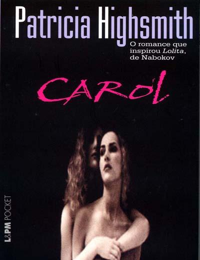 """Capa do livro """"Carol"""". Foto: reprodução."""