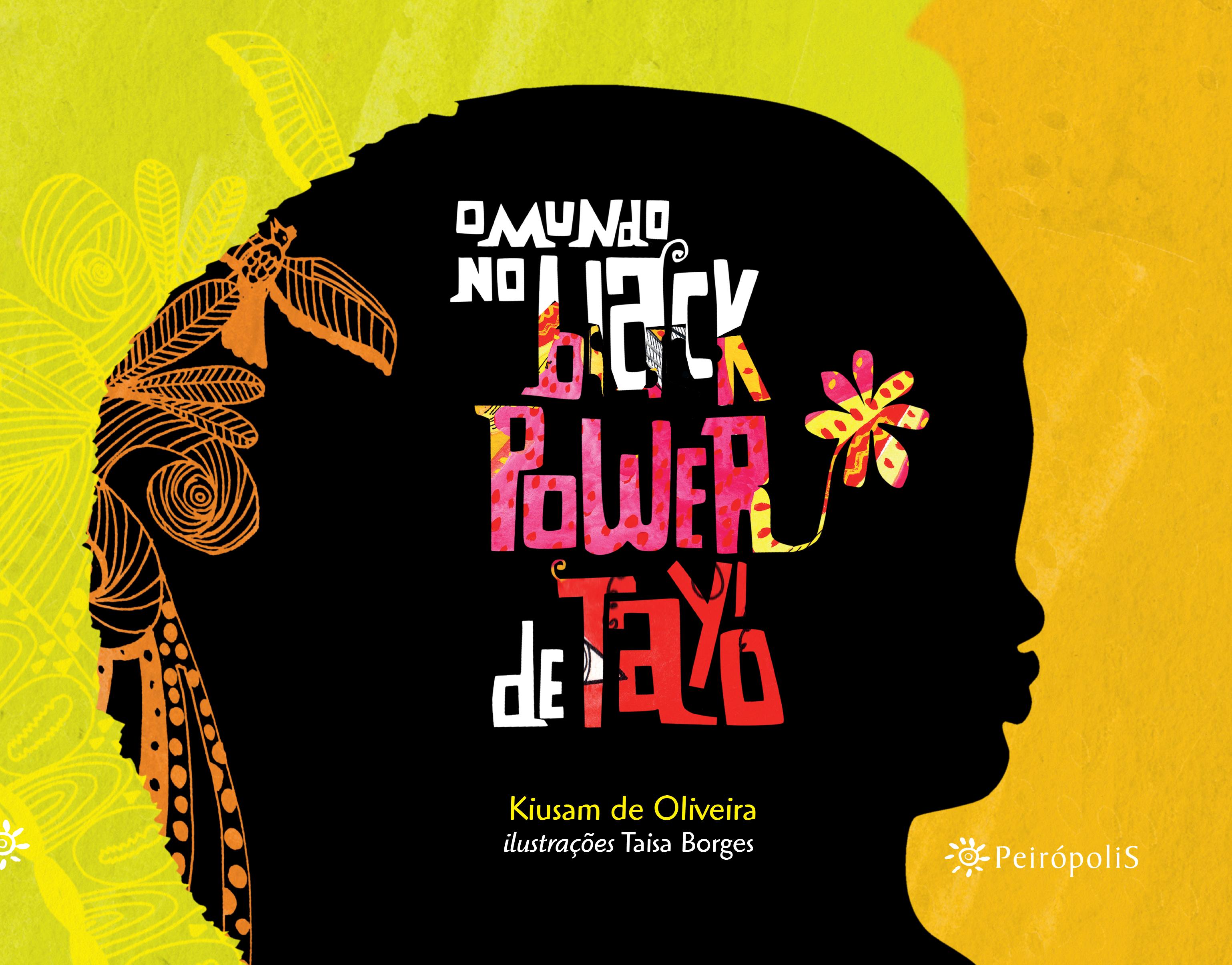 """Livro """"O Mundo no Black Power de Tayó"""". Foto: divulgação."""