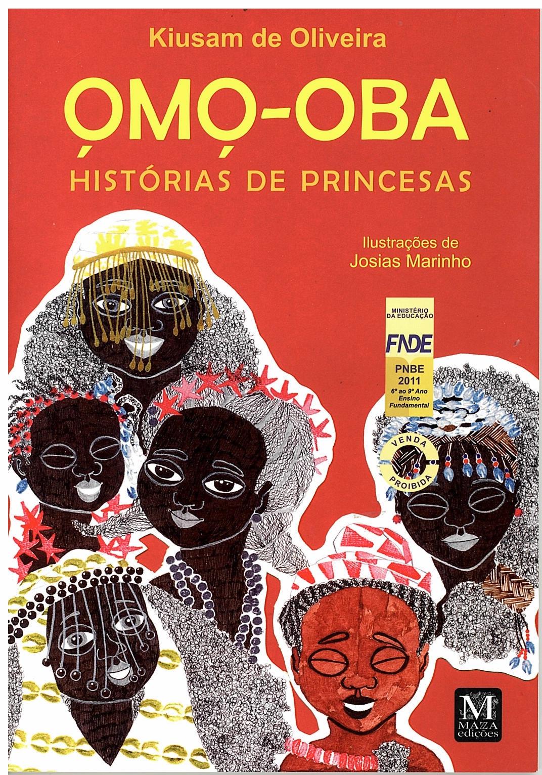 """Livro """"Omo-Oba: Histórias de Princesas"""". Foto: divulgação."""