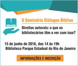 II Seminário Diálogos Biblioo - clique para informações e inscrição